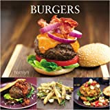 Morgan, David: Burgers: Mouthwatering Recipes from Around the World