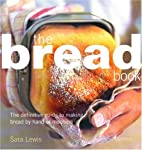 The Bread Book: The Definitive Guide to…