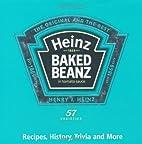 Heinz Baked Beanz: Recipes, History, Trivia…