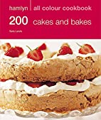 Hamlyn All Colour Cakes and Bakes: Over 200…