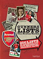 Gunners Lists: 250 Lists of Essential and…
