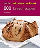Hamlyn All Colour Cookbook: 200 Bread…