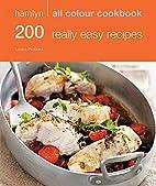 Hamlyn All Colour Cookbook 200 Really Easy…