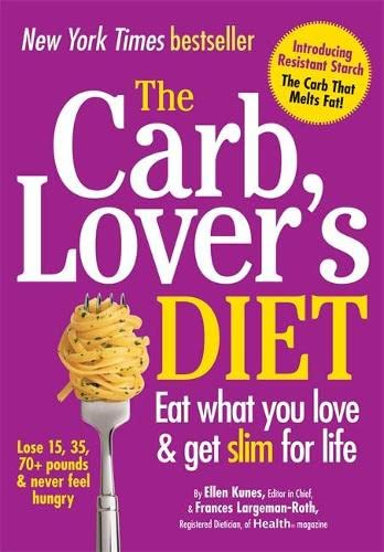 the-carb-lovers-diet-eat-what-you-love-get-slim-for-life