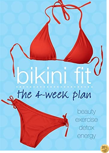 Bikini Fit: The 4-week plan