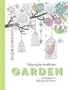 Garden: 50 Designs to Help You De-Stress…