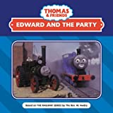 W Awdry: Edward and the Party (Thomas the Tank Engine)