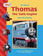 All About Thomas the Tank Engine and Friends…
