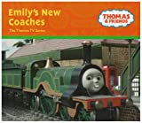 W. Awdry: Emily's New Coaches