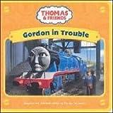 Awdry, W: Gordon in Trouble (Thomas & Friends)