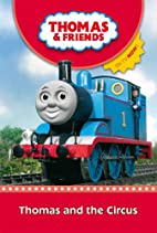 Thomas and the Circus (Thomas & Friends) by…