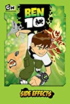 Ben 10: Side Effects by Marge Kennedy