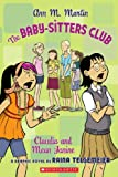 Raina Telgemeier: Claudia And Mean Janine (Turtleback School & Library Binding Edition) (Baby-Sitters Club (Pb))