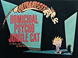 Watterson, Bill: Homicidal Psycho Jungle Cat (Turtleback School & Library Binding Edition) (Calvin and Hobbes (Pb))