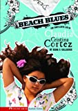 Gallagher, Diana G.: Beach Blues (Turtleback School & Library Binding Edition) (Claudia Cristina Cortez Uncomplicates Your Life)