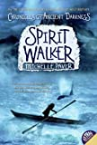 Paver, Michelle: Spirit Walker (Turtleback School & Library Binding Edition)
