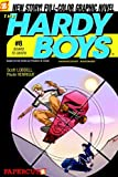 Lobdell, Scott: Board To Death (Turtleback School & Library Binding Edition) (Hardy Boys Graphic Novels (Papercutz Paperback))