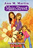 Martin, Ann M.: Keeping Secrets (Turtleback School & Library Binding Edition) (Main Street (Prebound))