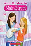 Martin, Ann M.: Special Delivery (Turtleback School & Library Binding Edition) (Main Street Main Street)