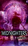 Westerfeld, Scott: Blue Noon (Turtleback School & Library Binding Edition) (Midnighters (Prebound))