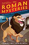 Lawrence, Caroline: The Twelve Tasks Of Flavia Gemina (Turtleback School & Library Binding Edition) (Roman Mysteries)