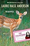 Anderson, Laurie Halse: Trapped (Turtleback School & Library Binding Edition) (Vet Volunteers (Pb))