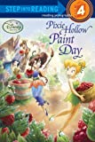 RH Disney: Pixie Hollow Paint Day (Turtleback School & Library Binding Edition) (Step Into Reading - Level 4)