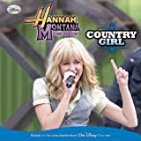 Egan, Kate: Hannah Montana The Move: Country Girl (Turtleback School & Library Binding Edition) (Hannah Montana: The Movie)