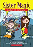 Mazer, Anne: Mabel On The Move (Turtleback School & Library Binding Edition) (Sister Magic)