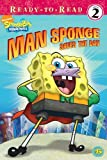 Willson, Sarah: Man Sponge Saves The Day (Turtleback School & Library Binding Edition) (Spongebob Squarepants (Pb Numbered))