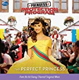 Egan, Kate: The Perfect Princess (Turtleback School & Library Binding Edition)