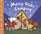 Cousins, Lucy: Maisy Goes Camping (Turtleback School & Library Binding Edition) (Maisy First Experience Books (Pb))
