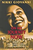 Giovanni, Nikki: On My Journey Now (Turtleback School & Library Binding Edition)