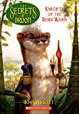 Abbott, Tony: Knights of the Ruby Wand (Turtleback School & Library Binding Edition) (Secrets of Droon)