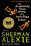 Alexie, Sherman: The Absolutely True Diary Of A Part-Time Indian (Turtleback School & Library Binding Edition)
