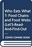 Lauber, Patricia: Who Eats What?: Food Chains and Food Webs (Let's-Read-and-Find-Out Book)
