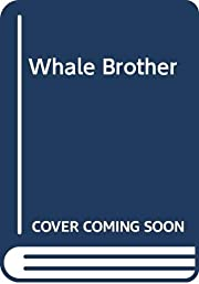 Whale Brother by Barbara A. Steiner