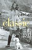 Von Ziegesar, Cecily: Classic (Turtleback School & Library Binding Edition) (It Girl Novels (PB))