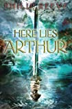 Reeve, Philip: Here Lies Arthur (Turtleback School & Library Binding Edition)