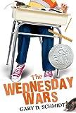 Schmidt, Gary D.: The Wednesday Wars (Turtleback School & Library Binding Edition)