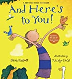 Elliott, David: And Here's To You! (Turtleback School & Library Binding Edition)