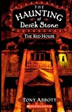 Abbott, Tony: The Red House (Turtleback School & Library Binding Edition) (Haunting of Derek Stone (Pb))