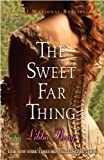 Bray, Libba: The Sweet Far Thing (Turtleback School & Library Binding Edition)