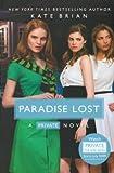 Brian, Kate: Paradise Lost (Turtleback School & Library Binding Edition) (Private Novels (Pb))