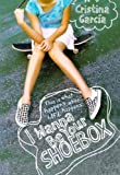 Garcia, Cristina: I Wanna Be Your Shoebox (Turtleback School & Library Binding Edition)