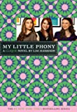 Harrison, Lisi: My Little Phony (Turtleback School & Library Binding Edition) (Clique (Prebound))