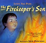 Park, Linda Sue: The Firekeeper's Son (Turtleback School & Library Binding Edition)