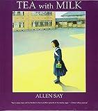 Say, Allen: Tea With Milk (Turtleback School & Library Binding Edition)