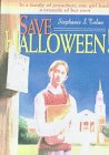 Tolan, Stephanie S.: Save Halloween!