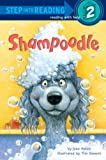 Holub, Joan: Shampoodle (Turtleback School & Library Binding Edition) (Step Into Reading: A Step 2 Book (Pb))